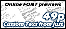 Click here for real time online font previews, see custom text with a normal shadow, drop shadow, outline and many more effects and instant quotes from custom-graphics.co.uk your number 1 uk online supplier, all graphics and decals are supplied in high quality vinyl
